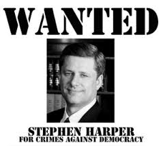 harper wanted crimes against democracy