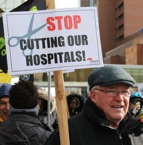 Hospital cuts. Rallies have been held all over Ontarioin recent years to stop hospital cuts